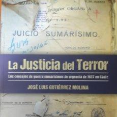 Libros: LA JUSTICIA DEL TERROR. JOSÉ LUIS GUTIÉRREZ MOLINA. Lote 107333599