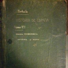 Libros: HISTORIA DE ESPAÑA:PREHISTORICA, ANTIGUA Y MEDIA. Lote 108896135