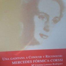Libros: UNA GADITANA A CONOCER Y RECONOCER; MERCEDES FORNICA CORSSI. Lote 114880072