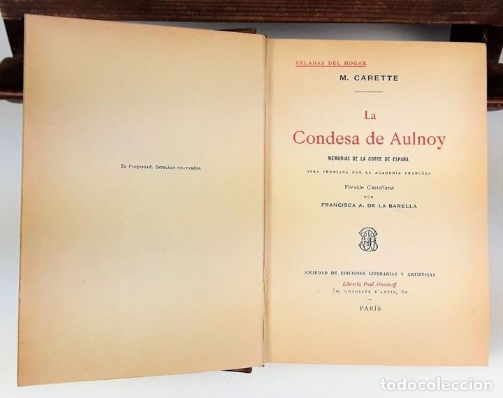 Libros: LA CONDESA DE AULNOY. MEMORIAS DE LA CORTE DE ESPAÑA. M. CARETTE. S/F. - Foto 3 - 115685935