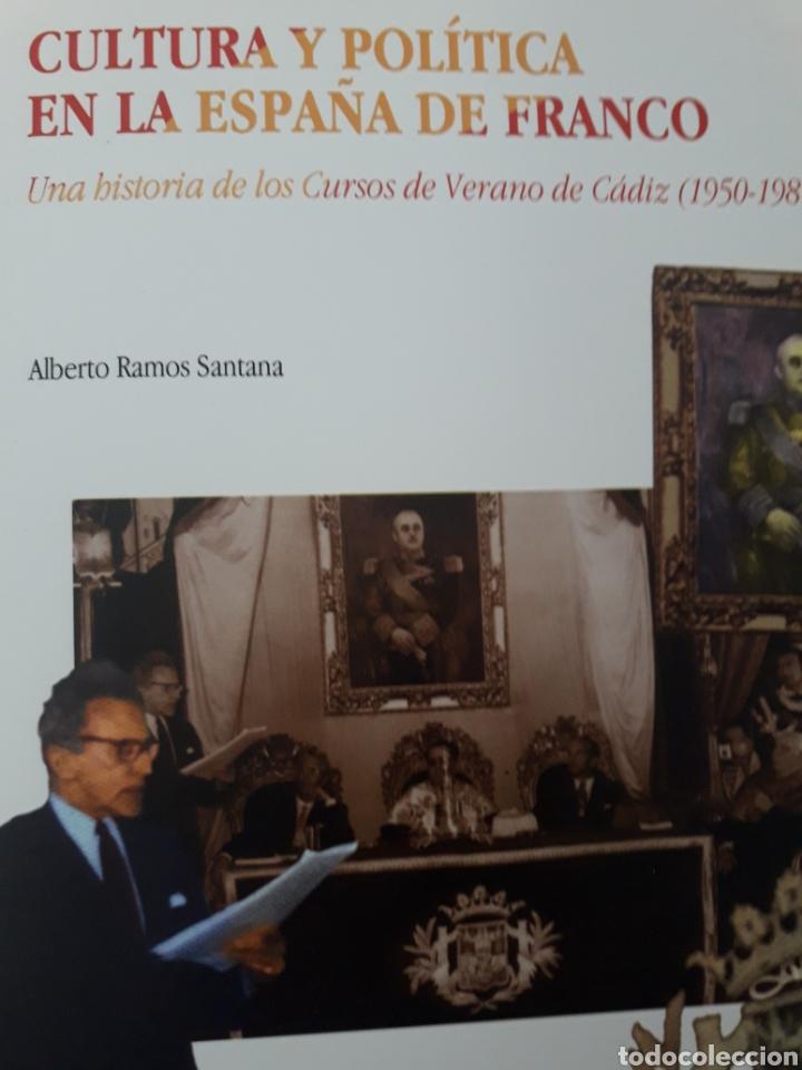 CULTURA Y POLÍTICA EN LA ESPAÑA DE FRANCO (Libros Nuevos - Historia - Historia de España)