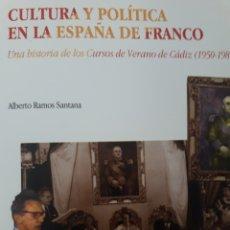 Libros: CULTURA Y POLÍTICA EN LA ESPAÑA DE FRANCO. Lote 121130911