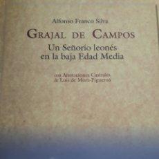 Libros: GRAJAL DE CAMPOS. UN SEÑORÍO LEONÉS EN LA BAJA EDAD MEDIA. Lote 121132596