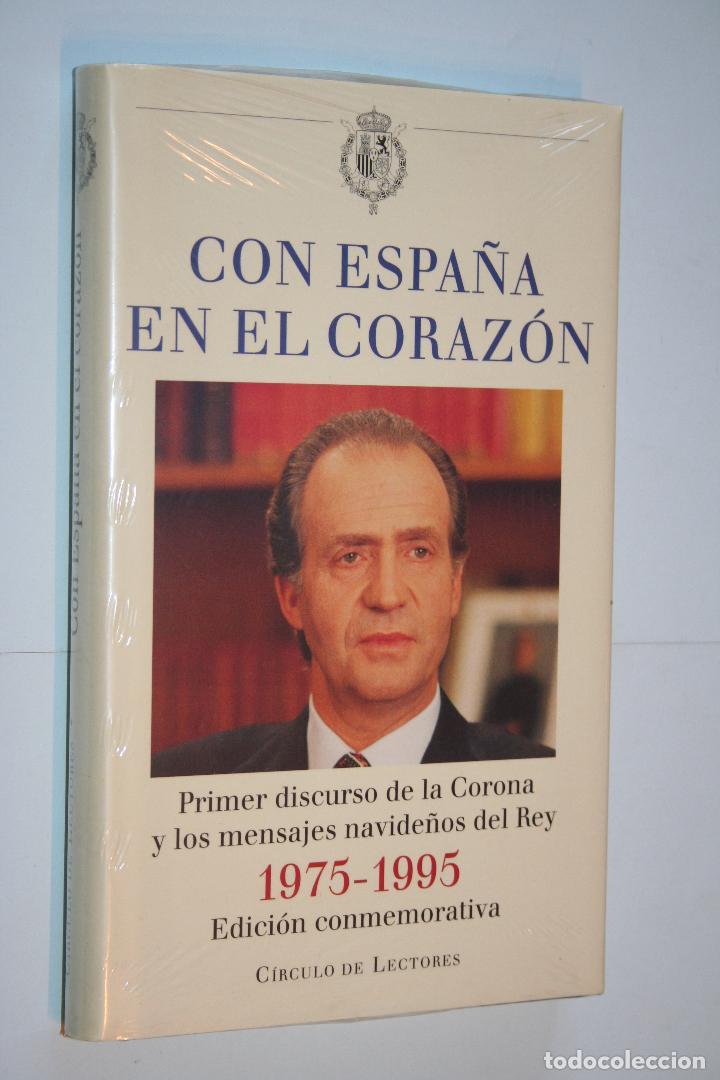 CON ESPAÑA EN EL CORAZON (EDICION CONMEMORATIVA) *** CIRCULO LECTORES *** PRECINTADO (Libros Nuevos - Historia - Historia de España)