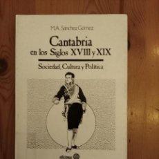 Libros: CANTABRIA EN LOS SIGLOS XVIII Y XIX. Lote 121418307