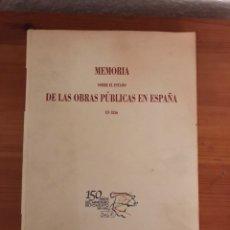 Libros: MEMORIA SOBRE EL ESTADO DE LAS OBRAS PÚBLICAS EN ESPAÑA. Lote 122479695