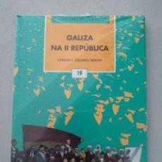 Libros: GALIZA NA II REPÚBLICA DE CARLOS F. VELASCO SOUTO A NOSA TERRA 9788495350169. Lote 124387911