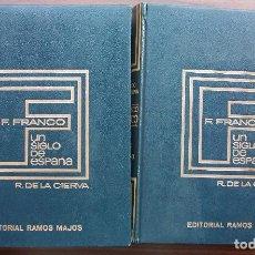 Libros: FRANCISCO FRANCO. UN SIGLO DE ESPAÑA (2 VOLUMENES) 1972 - 1973. Lote 127570523