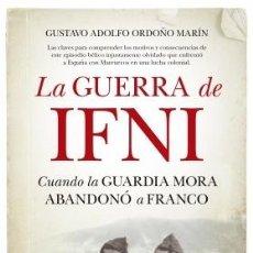 Libros: LA GUERRA DE IFNI. Lote 127827903
