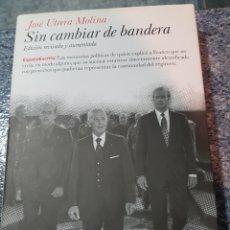 Libros: SIN CAMBIAR DE BANDERA. Lote 127875364