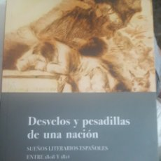 Libros: DESVELOS Y PESADILLAS DE UNA NACIÓN.. Lote 127876324