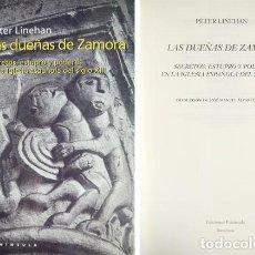 Libros: LAS DUEÑAS DE ZAMORA. SECRETOS, ESTUPRO Y PODERES EN LA IGLESIA ESPAÑOLA DEL SIGLO XIII. 2000.. Lote 127996639
