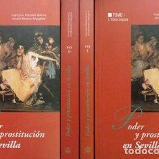 Libros: PODER Y PROSTITUCIÓN EN SEVILLA EN LOS SIGLOS XIV AL XX. I-EDAD MODERNA. II-EDAD CONTEMPORÁNEA. 1998. Lote 127998863