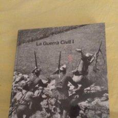 Libros: GUERRA CIVIL ESPAÑOLA CON MUCHÍSIMAS FOTOGRAFÍAS. Lote 131992682