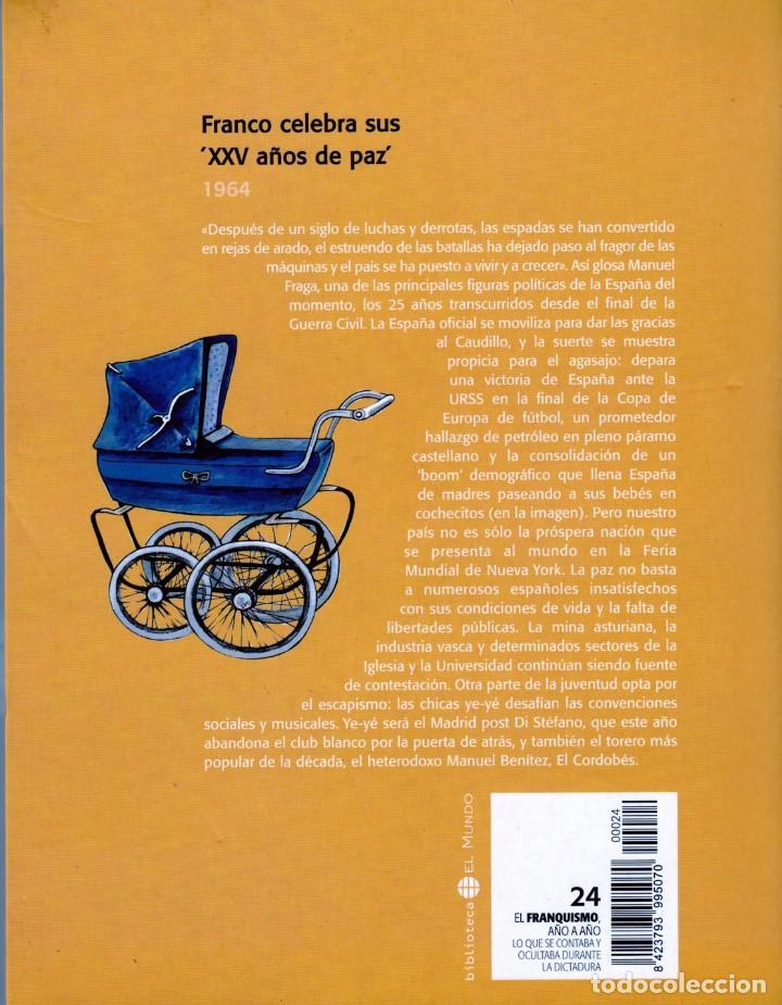 Libros: EL FRANQUISMO.1964:FRANCO CELEBRA SUS XXV AÑOS DE PAZ - Foto 2 - 132320486