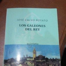 Libros: JOSE CALVO POYATA.LOS GALONES DEL REY. Lote 134902966