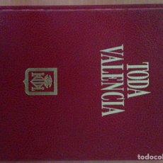 Libros: TODA VALENCIA. Lote 135069369