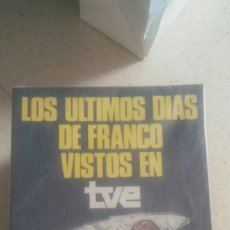 Libros: LOS ÚLTIMOS DÍAS DE FRANCO VISTOS EN LA TVE. Lote 135485729