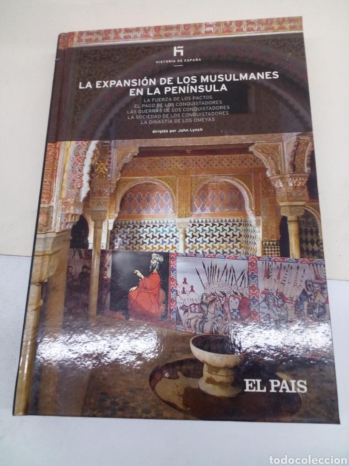 LIBRO DE COLECCIÓN HISTORIA DE ESPAÑA EL PAIS N°5 LA EXPANSIÓN DE LOS MUSULMANES EN LA PENÍNSULA (Libros Nuevos - Historia - Historia de España)