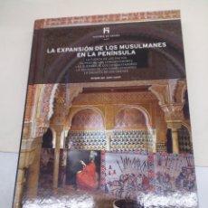 Libros: LIBRO DE COLECCIÓN HISTORIA DE ESPAÑA EL PAIS N°5 LA EXPANSIÓN DE LOS MUSULMANES EN LA PENÍNSULA. Lote 139523344