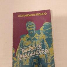 Libros: DIARIO DE UNA BANDERA COMANDANTE FRANCO DONCEL 1976 GASTOS ENVIO GRATIS FRANCISCO LA LEGION TERCIO. Lote 139598134