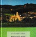 Libros: HISTORIA DE LA ABADÍA DE SAN MILLÁN DE LA COGOLLA (SÁENZ RUIZ DE OLALDE) CILENGUA 2018. Lote 140431374