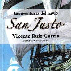 Libros: LAS AVENTURAS DEL NAVÍO SAN JUSTO 2ª ED. (V. RUIZ GARCÍA) GLYPHOS 2017. Lote 142094154