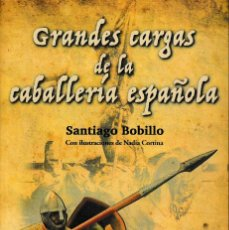 Libros: GRANDES CARGAS DE LA CABALLERÍA ESPAÑOLA (S. BOBILLO) GLYPHOS 2016. Lote 143653130