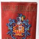 Libros: MANUAL DE HERÁLDICA. DISEÑOS DE ESCUDOS. VAQUERIZO ROMERO, FÉLIX. Lote 145047806
