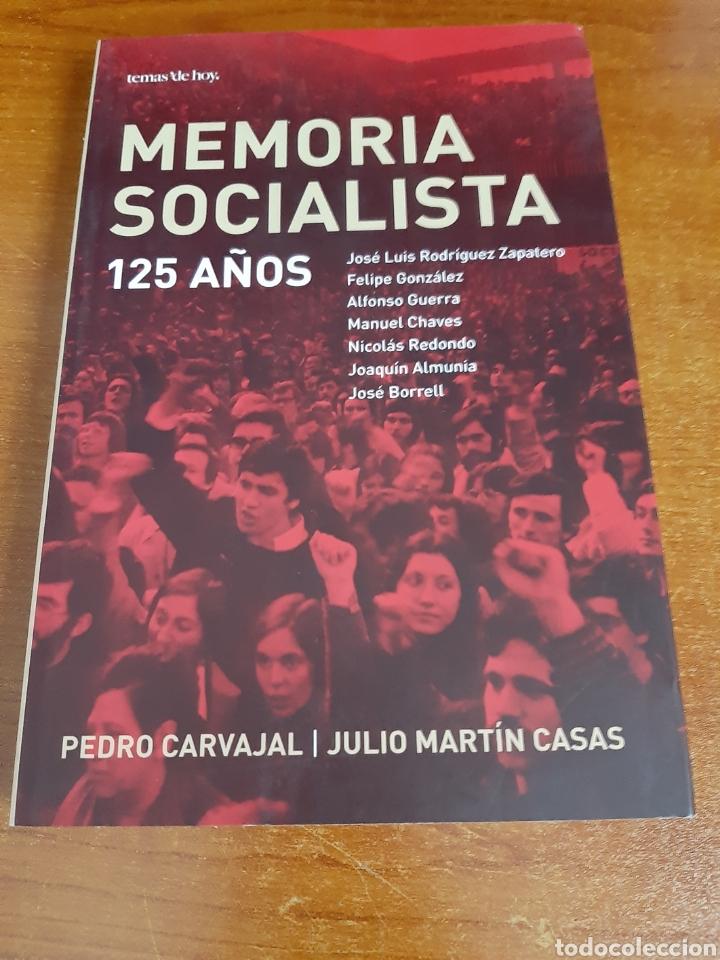 LIBRO MEMORIA SOCIALISTA 1°EDICIÓN (ARTÍCULO NUEVO) (Libros Nuevos - Historia - Historia de España)