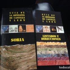 Libros: GUIA DE LA ARTESANIA DE CASTILLA Y LEON SORIA CON LISTADO Y DIRECCIONES. Lote 148024514