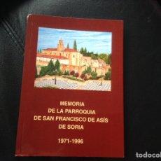 Libros: MEMORIA DE LA PARROQUIA DE SAN FRANCISCO DE ASIS EN SORIA 1996. Lote 148034638