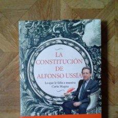 Libros: LA CONSTITUCIÓN DE ALFONSO USSÍA. Lote 149297866