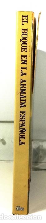 Libros: EL BUQUE EN LA ARMADA ESPAÑOLA. VV.AA. REEDICIÓN MADRID 1999. - Foto 9 - 150116314
