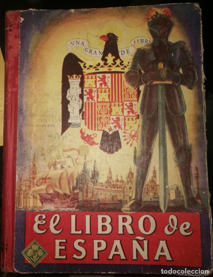 EL LIBRO DE ESPAÑA- AÑO 1944- POR EDELVIVES (Libros Nuevos - Historia - Historia de España)