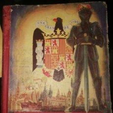 Libros: EL LIBRO DE ESPAÑA- AÑO 1944- POR EDELVIVES. Lote 150483818