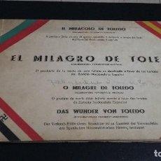 Libros: 1936, EL MILAGRO DE TOLEDO, DOCUMENTARIO FOTOGRAFICO ANOTADO GASTOS ENVIO INCLUIDOS. Lote 150491902