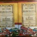 Libros: 2 LIBROS FACSÍMILES. LAS CALLES DE BARCELONA, DE VÍCTOR BALAGUER (1865). HISTORIA DE CATALUÑA. Lote 165110856