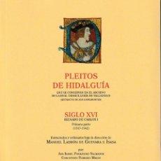 Libros: PLEITOS DE HIDALGUÍA. CHANCILLERÍA DE VALLADOLID, CARLOS I (1ª PARTE) TOMO I (A-G) HIDALGUÍA 2018. Lote 151836022