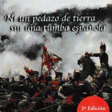 Libros: NI UN PEDAZO DE TIERRA SIN UNA TUMBA ESPAÑOLA 2ª ED. (A. VILLEGAS / FERRER DALMAU) GLYPHOS 2018. Lote 152002990
