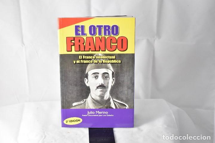EL OTRO FRANCO. MERINO, JULIO (Libros Nuevos - Historia - Historia de España)