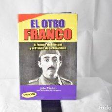 Libros: EL OTRO FRANCO. MERINO, JULIO. Lote 152220334