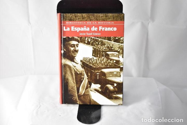 LA ESPAÑA DE FRANCO. TUSELL GÓMEZ, JAVIER (Libros Nuevos - Historia - Historia de España)