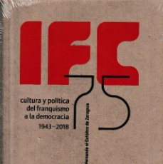 Libros: IFC 75. CULTURA Y POLÍTICA DEL FRANQUISMO A LA DEMOCRACIA 1943-2018. (IFC 2018). Lote 153097898