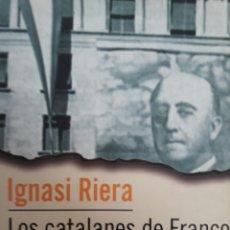 Libros: LOS CATALANES DE FRANCO. Lote 154275404
