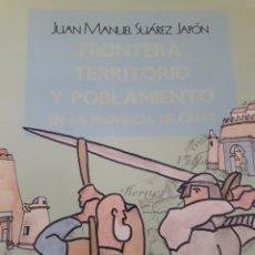 Libros: FRONTERA, TERRITORIO Y POBLAMIENTO EN LA PROVINCIA DE CÁDIZ. Lote 156504793
