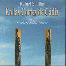 Libros: RAFAEL SALILLAS. EN LAS CORTES DE CÁDIZ. Lote 156508065