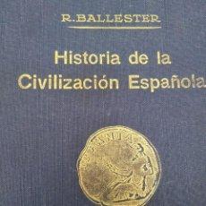 Libros: HISTORIA DE LA CIVILIZACIÓN ESPAÑOLA. Lote 156902354