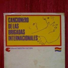 Libros: CANCIONERO DE LAS BRIGADAS INTERNACIONALES - BILBAO 1978 NUESTRA CULTURA. Lote 157009302