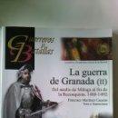 Libros: LA GUERRA DE GRANADA. II. GUERREROS Y BATALLAS. Lote 160017294
